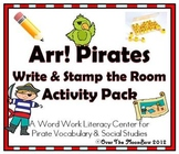 Arr! Pirates Write / Stamp the Room Activity Pack