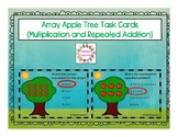 Array Apple Tree Task Cards (Multiplication and Repeated Addition)