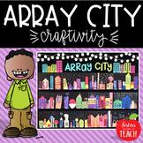 Array City Craftivity