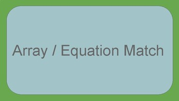 Array/Equation Card Matching