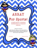 Array For Sports: Using Arrays to Practice Multiplication