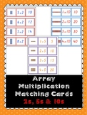 Array Multiplication Matching Cards- 2s, 5s, 10s