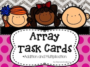 Array Task Cards (Addition and Multiplication)