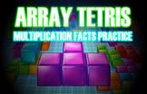 Array Tetris (Fun Multiplication Facts Practice)