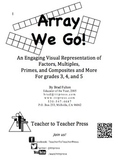 Array We Go! Introducing Multiplication, Factors, Primes,