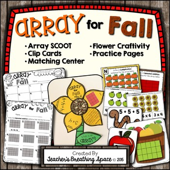 Array for Fall --- Array Scoot, Clip Cards, Matching Cente