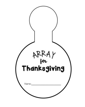 Array for Thanksgiving Turkey Includes lesson Plan and KWL chart