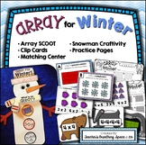 Array for Winter --- Array Scoot, Clip Cards, Matching Center and Craftivity
