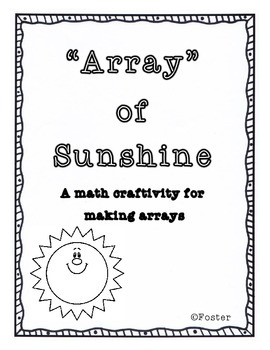 """Array"" of Sunshine Math Craftivity {CCSS 2.2.3.A.1}"