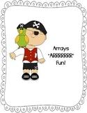 """Arrays """"ARRRRR"""" Fun"""