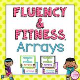 Arrays Multiplication Fluency & Fitness Brain Breaks