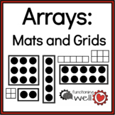 Arrays: Mats and Grids (Area Model of Multiplication)