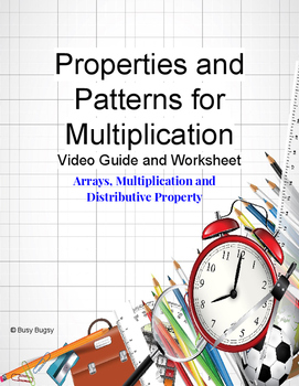 Arrays, Multiplication and Distributive Property - Worksheet and Video Guide