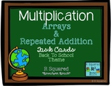 Arrays & Repeated Addition Task cards - Back to School Theme