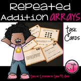 Arrays and Repeated Addition Task Cards