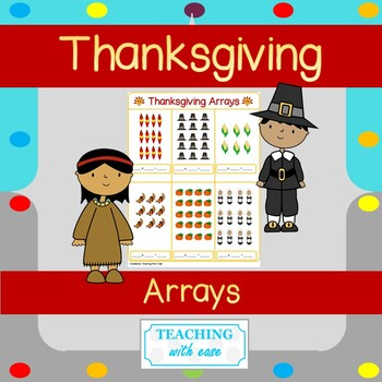 Arrays for Thanksgiving