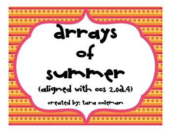 Arrays of Summer