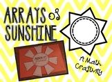 Arrays of Sunshine ~ A Math Craftivity