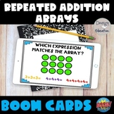 Arrays with Repeated Addition BOOM Cards l Boom Distance Learning