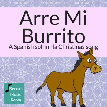 Arre Mi Burrito: A Spanish Folk song for Christmas