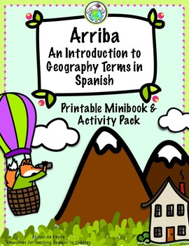 Arriba Geography Vocabulary Printable Minibook & Theme Pack in Spanish
