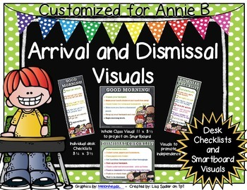 Arrival and Dismissal Routine Visuals Customized for Annie B