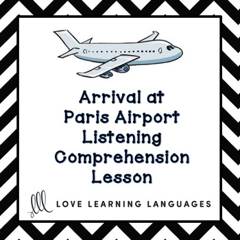 Arrival at Paris Airport - French Listening Comprehension - L'aéroport