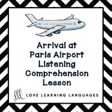 French Listening Comprehension - Arrival at Paris Airport