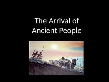 Arrival of Ancient People