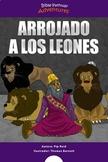 Arrojado a los leones (Daniel y los leones)