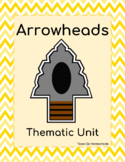 Arrowheads Artifacts Archaeology Thematic Unit