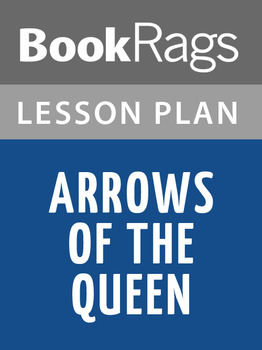 Arrows of the Queen Lesson Plans