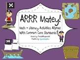Arrr! Matey Math & Literacy Activities Aligned with Common Core Standards