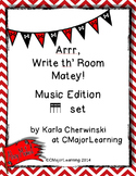 Arrr, Write th' Room Matey! Music Edition tika-tika Set