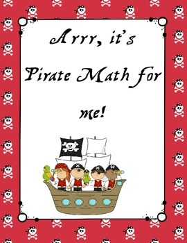 Arrr, it's pirate math for me! (Kindergarten common core:Counting & Cardinality)
