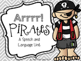 Arrrr!  Pirates:  A Speech and Language Unit