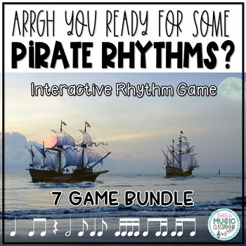 Arrrrgh You Ready for Some Pirate Rhythms? BUNDLE - 7 GAMES!