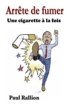 Arrête de fumer, Une cigarette à la fois