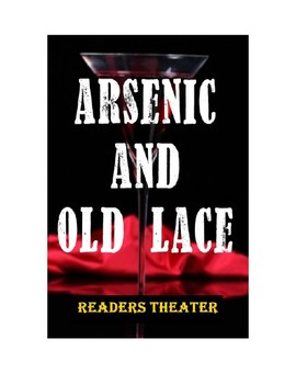 Drama - Arsenic and Old Lace Radio Script or Readers Theater
