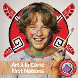 Art A La Carte: First Nations Gr. 4-7