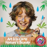 Art A La Carte: Nature's Beauty Gr. 4-7