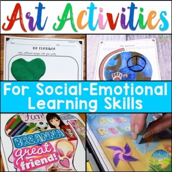 Art Activities for Social Emotional Learning