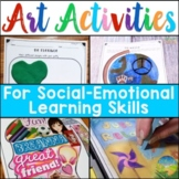 Social Emotional Learning Art Activities and Lessons