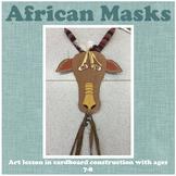 Art: African Masks-Cardboard Construction