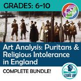Puritans & Religious Intolerance: Art as Primary Source Bundle