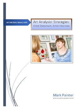 Art Analysis Strategies: Artist Statement, Artist Interview