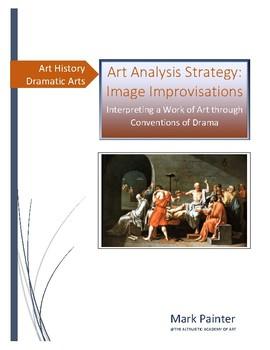 Art Analysis Strategy: Image Improvisations; Interpreting a Work of Art/Drama