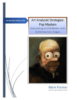Art Analysis Strategy: Pop Master; Abstracting a Master with Contemporary images