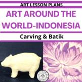 Art Around The World - Indonesia Art Lessons