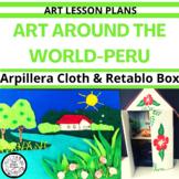 Art Around The World - Peru Art Lessons